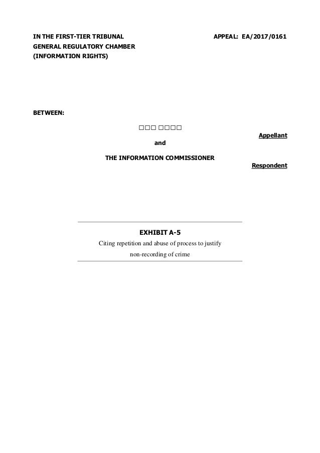 IN THE FIRST-TIER TRIBUNAL GENERAL REGULATORY CHAMBER (INFORMATION RIGHTS) APPEAL: EA/2017/0161 BETWEEN: Appellant and THE...