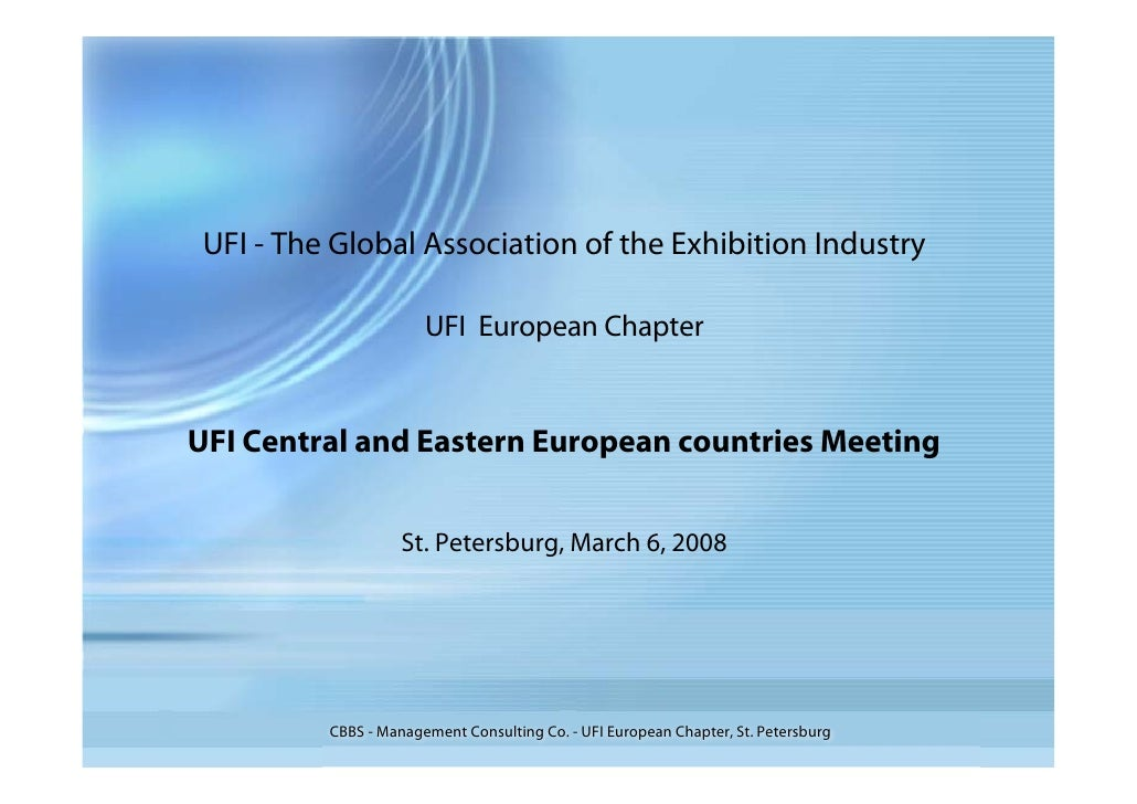 UFI - The Global Association of the Exhibition Industry                         UFI European Chapter   UFI Central and Eas...