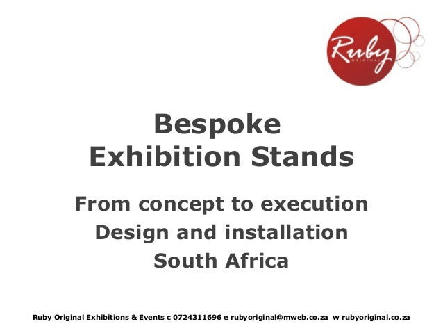 Bespoke Exhibition Stands From concept to execution Design and installation South Africa Ruby Original Exhibitions & Event...