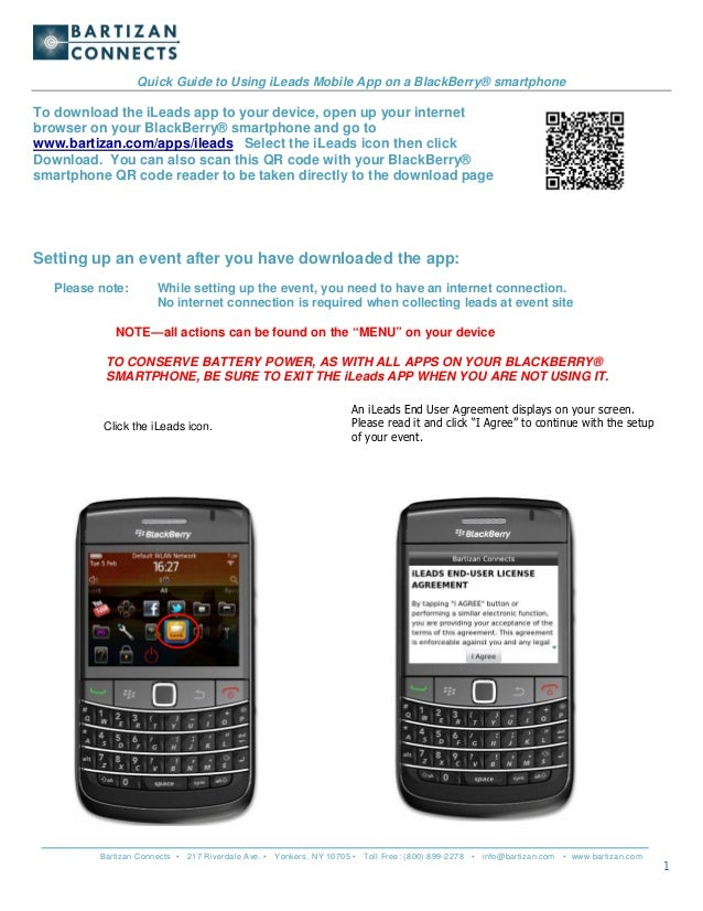 Quick Guide to Using iLeads Mobile App on a BlackBerry® smartphoneTo download the iLeads app to your device, open up your ...