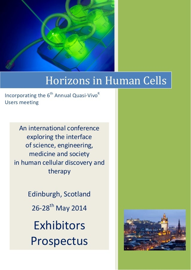Horizons in Human Cells Incorporating the 6th Annual Quasi-VivoR Users meeting  An international conference exploring the ...