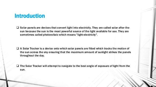 MAXIMUM SOLAR ABSORPTION USING DUAL AXIS SOLAR PANEL ppt Slide 2
