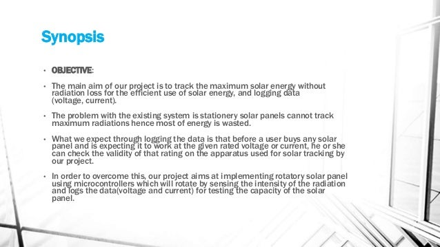 MAXIMUM SOLAR ABSORPTION USING DUAL AXIS SOLAR PANEL ppt Slide 3