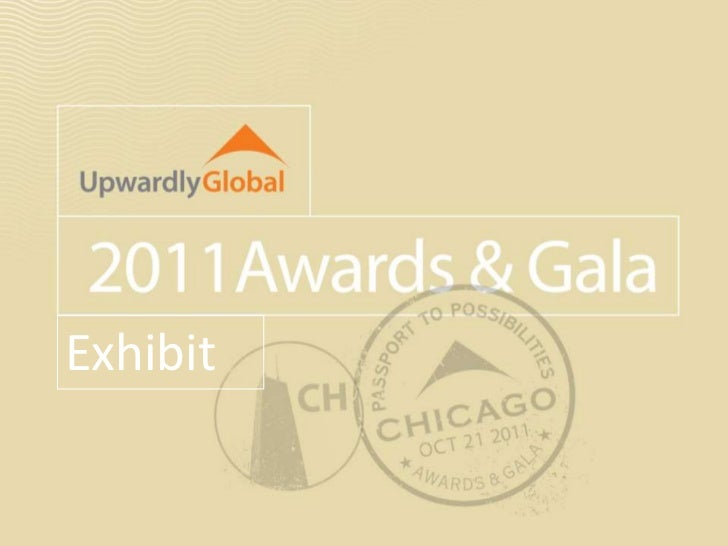 Upwardly Global's 2011 Passport to Possibilities Awards & Gala          Photography ExhibitExhibit