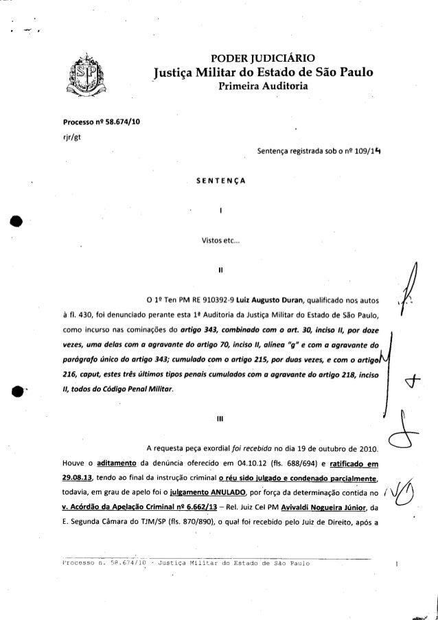 PODER JUDICIÁRIO Justiça Militar do Estado de São Paulo Primeira Auditoria Processo n2 58.674/10 rjr/gt Sentença registrad...