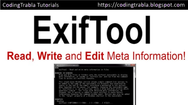 TUTORIAL] How to install ExifTool 10 11 meta editor on Windows for C…