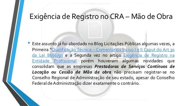 Exigência de  Registro no Conselho Regional de Administração Slide 3