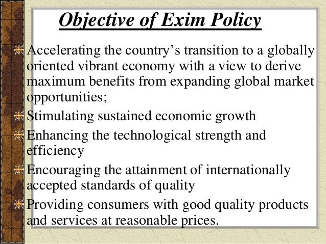 exim policy advantages The export-import bank is the official export credit agency of the us government ,  advantage propounded by ricardo in the 19th century, which dictates that.