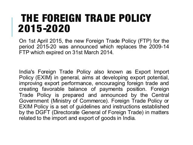 import export policy of india The negative list for imports consists of: (a)  the policy of restricting import of consumer goods is changing  export india import india.