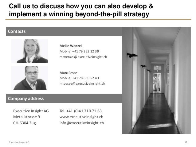 Call us to discuss how you can also develop & implement a winning beyond-the-pill strategy Company address Contacts Meike ...