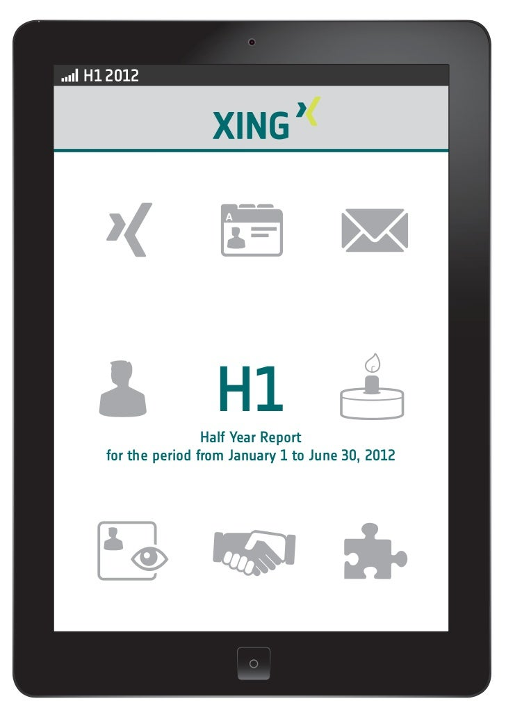 H1 2012                   H1                  Half Year Report  for the period from January 1 to June 30, 2012