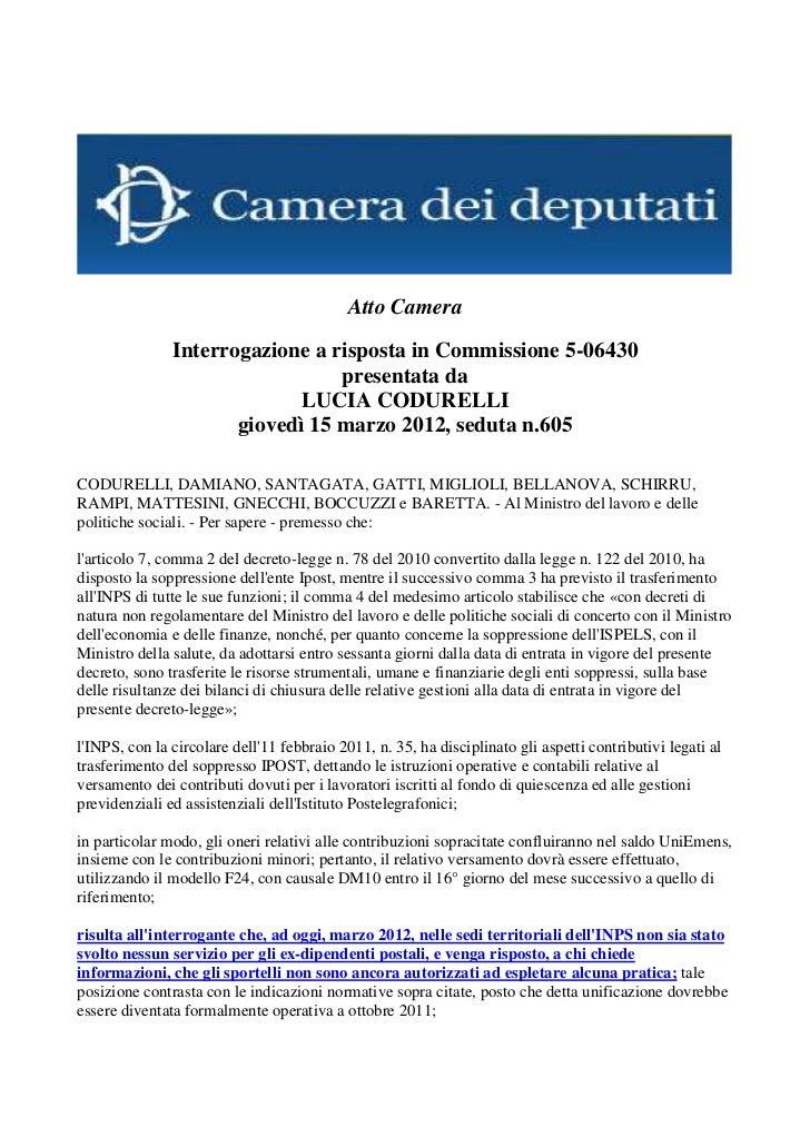 Atto Camera               Interrogazione a risposta in Commissione 5-06430                                 presentata da  ...