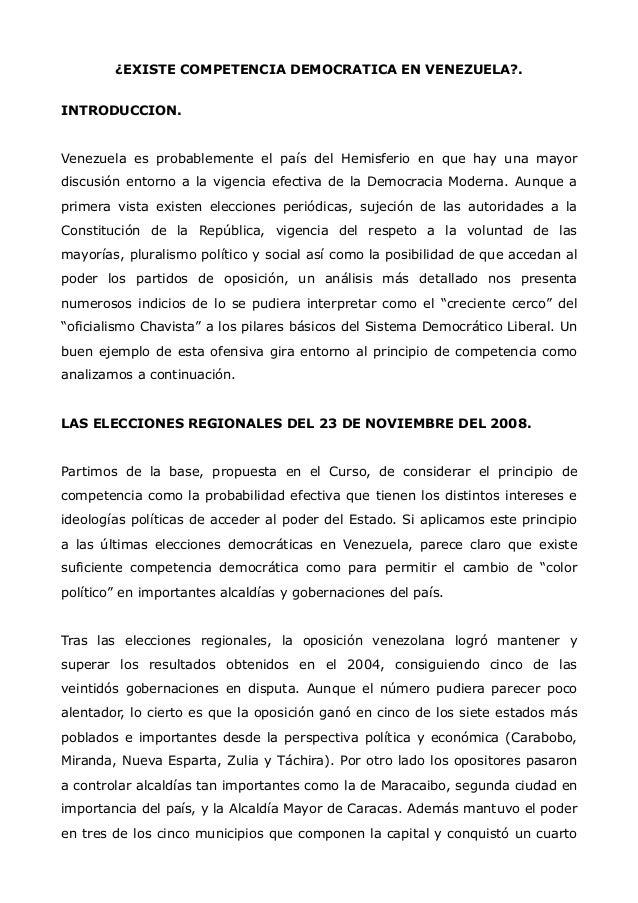 ¿EXISTE COMPETENCIA DEMOCRATICA EN VENEZUELA?. INTRODUCCION.  Venezuela es probablemente el país del Hemisferio en que hay...