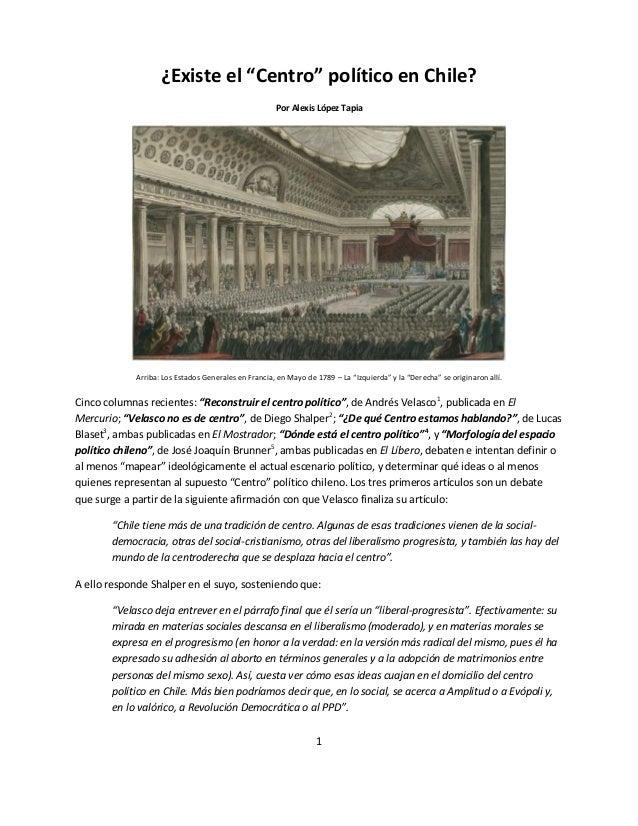 """1 ¿Existe el """"Centro"""" político en Chile? Por Alexis López Tapia Arriba: Los Estados Generales en Francia, en Mayo de 1789 ..."""