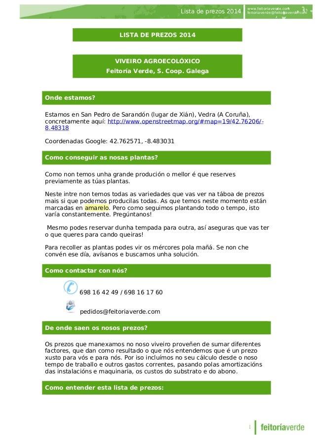 Lista de prezos 2014  www.feitoriaverde.com  feitoriaverde@feitoriaverde.com  1  LISTA DE PREZOS 2014 VIVEIRO AGROECOLÓXIC...