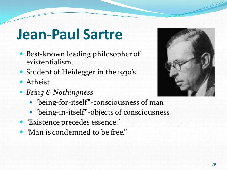 existentialism essay sartre A short biography describes 's life, times, and work also explains the historical and literary context that influenced jean-paul sartre (1905–1980.
