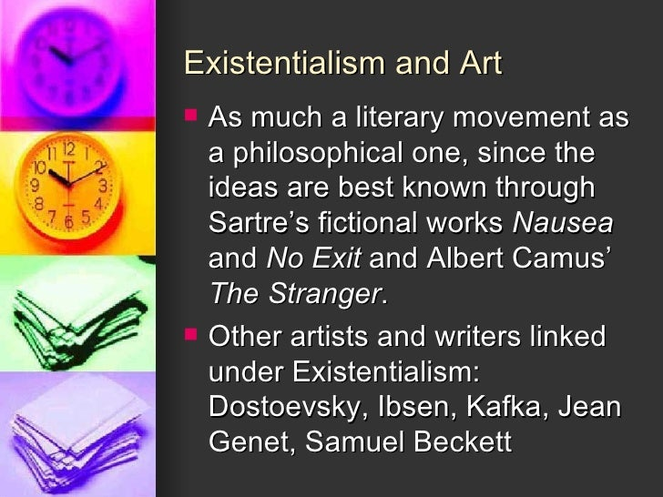 no exit existentialism View this essay on jean-paul sartre no exit many of the essential tenets that philosopher and author jean-paul sartre espoused as part of his views on existentialism.