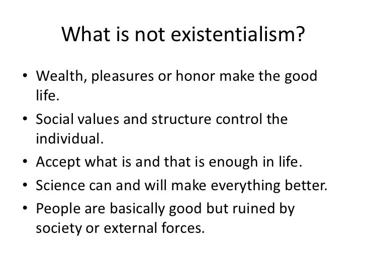 An analysis of the individual free will and the concepts of existentialism and determinism