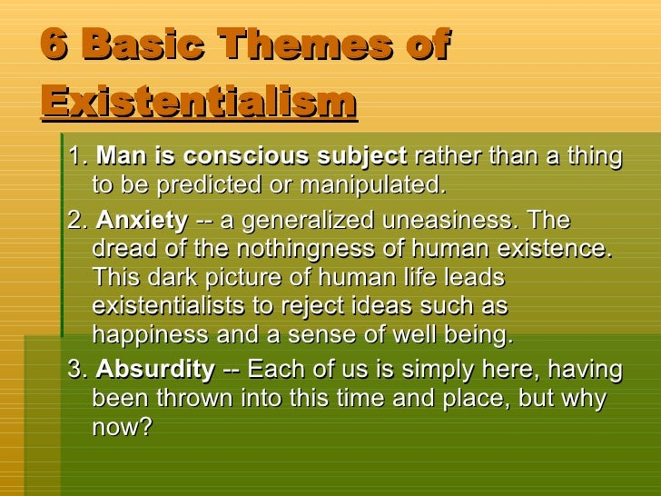 existentialism a philosophy about life No philosophy has exemplified this more than existentialism, the movement that  dominated cultural life in paris after the second world war.