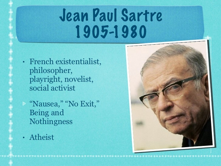 A view on the existentialism and human freedom by jean paul sartre