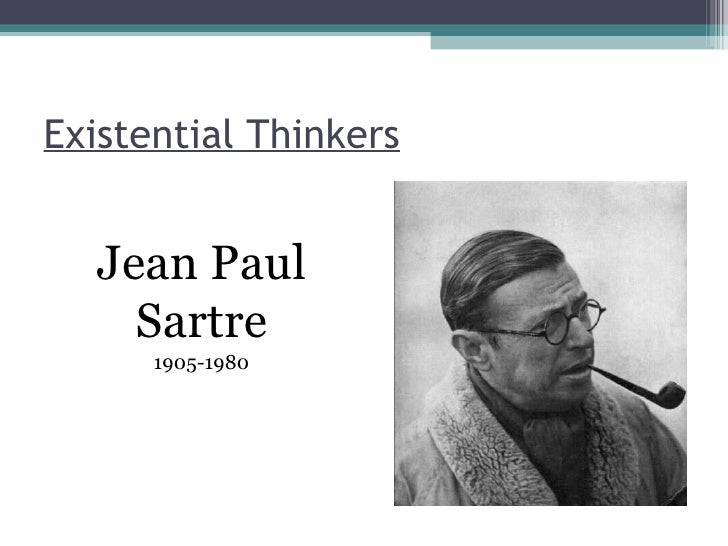 The influence of jean paul sartres leadership in french existentialism