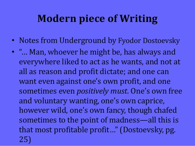 a defense of individualism in notes from the underground by fyodor dostoevsky Notes from underground study guide contains a biography of fyodor dostoevsky , literature essays, a complete e-text, quiz  the tension between the  underground man's individualism and his reliance on the approval of.