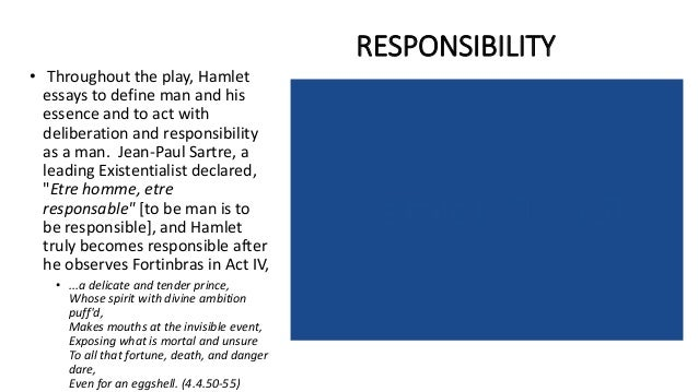 existentialism in hamlet What differs romanticism and existentialism (selfaskphilosophy) submitted 2 years ago by literalheartofjesus  besides, outside of hamlet,.