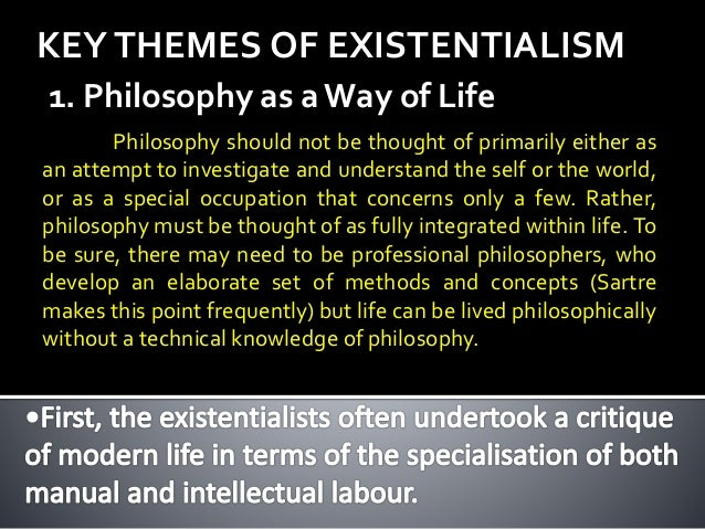 existentialism a philosophy about life Absurdity - an important component of existentialist philosophy is the portrayal of existence as being fundamentally irrational in nature.