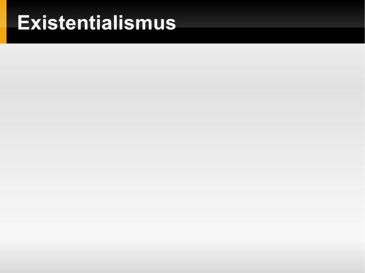 Existentialismus