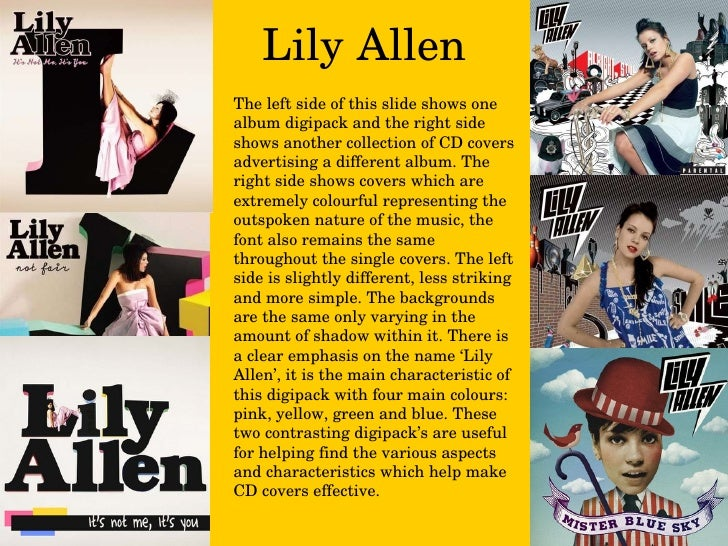 Lily Allen The left side of this slide shows one album digipack and the right side shows another collection of CD covers a...