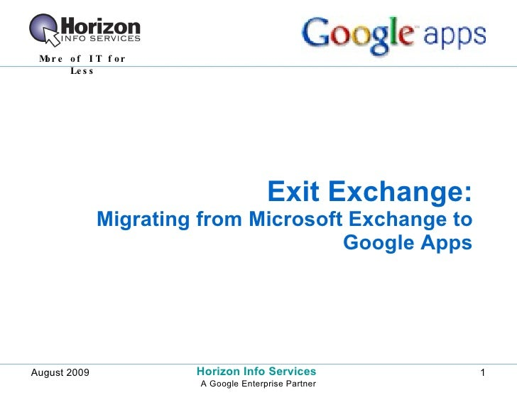 Exit Exchange: Migrating from Microsoft Exchange to Google Apps