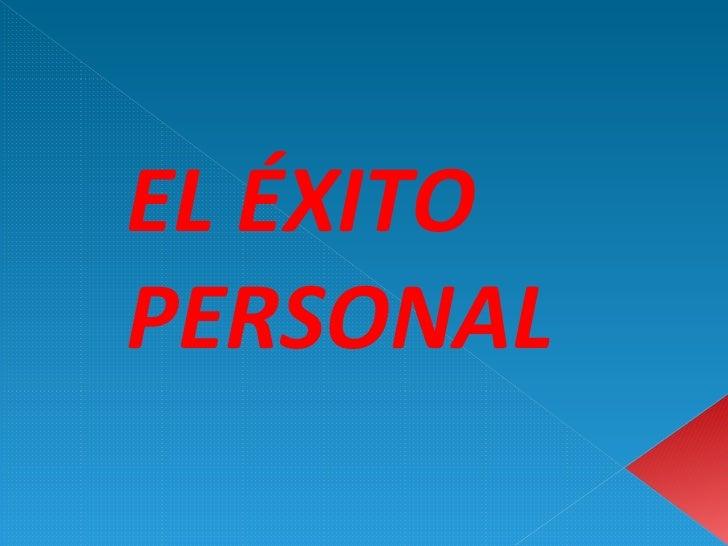 EL ÉXITO PERSONAL