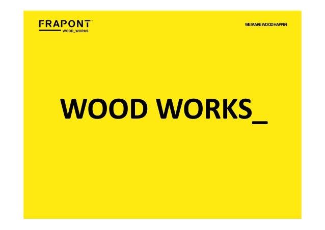 WOODWORKS_ WEMAKEWOODHAPPEN