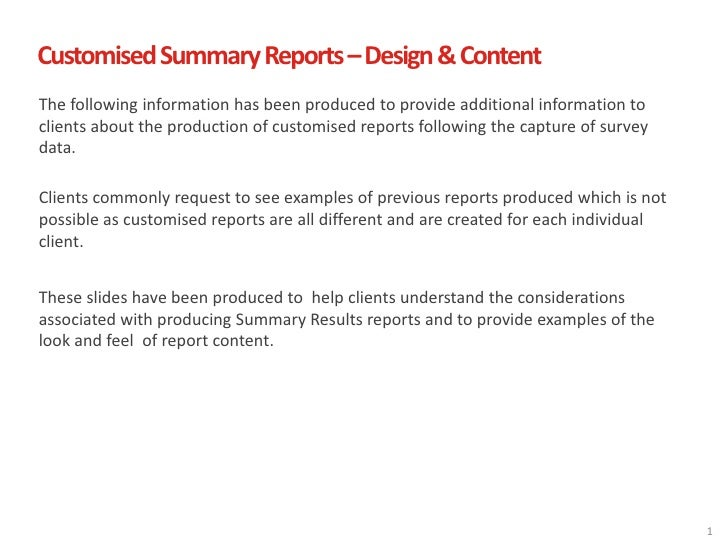 Customised Summary Reports – Design & ContentThe following information has been produced to provide additional information...