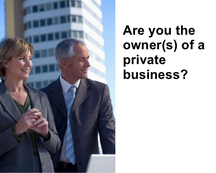 Are you the owner(s) of a private business?