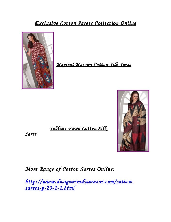 Exclusive Cotton Sarees Collection Online            Magical Maroon Cotton Silk Saree          Sublime Fawn Cotton SilkSar...