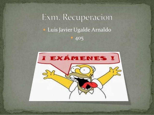  Luis Javier Ugalde Arnaldo  405