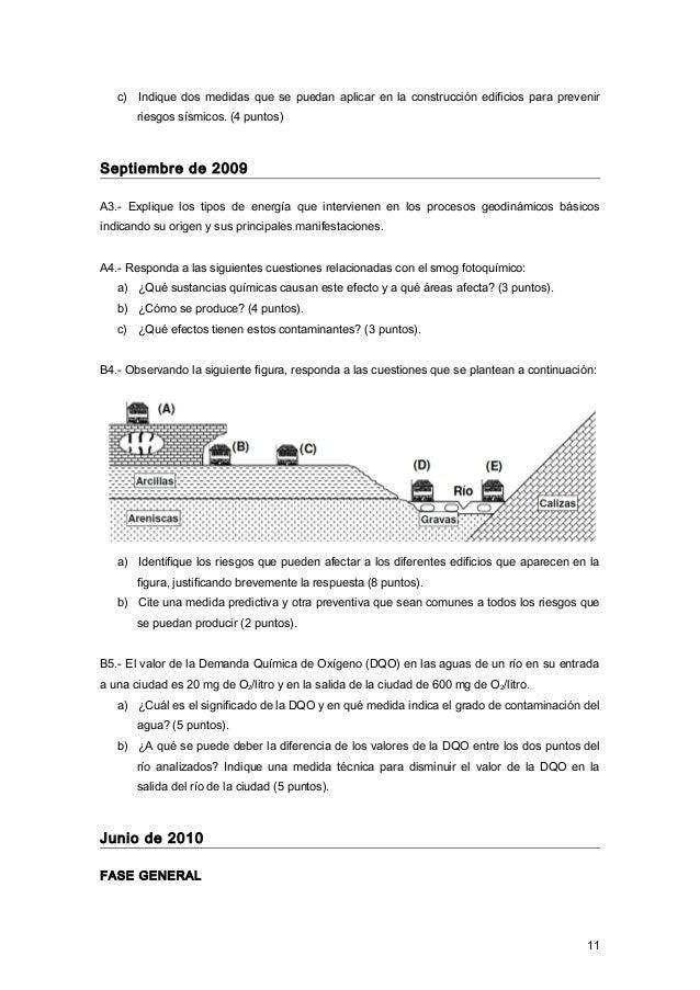 c) Indique dos medidas que se puedan aplicar en la construcción edificios para prevenir riesgos sísmicos. (4 puntos) Septi...