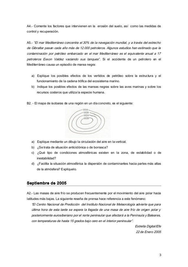 """A4.- Comente los factores que intervienen en la erosión del suelo, así como las medidas de control y recuperación. A5.- """"E..."""