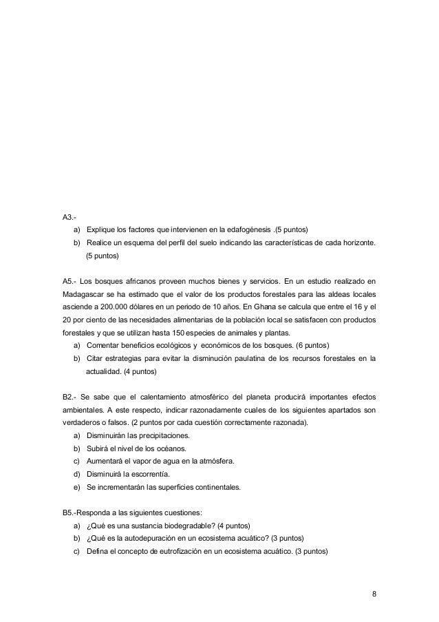 A3.- a) Explique los factores que intervienen en la edafogénesis .(5 puntos) b) Realice un esquema del perfil del suelo in...