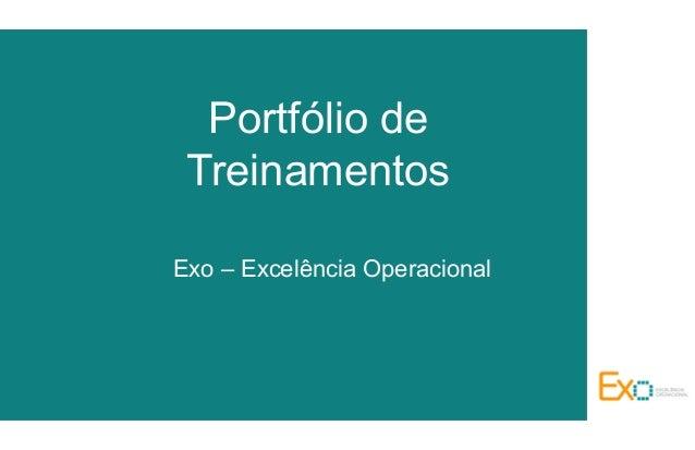 Portfólio de Treinamentos Exo – Excelência Operacional