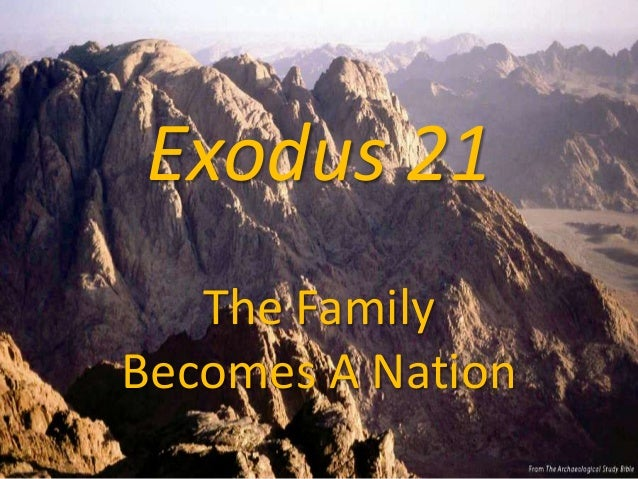 Exodus 21 The Family Becomes A Nation