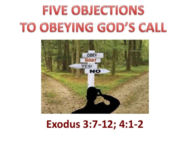 Exodus 3   five objections to obeying god's call