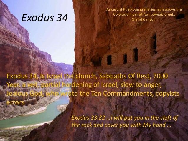 Exodus 34  Ancestral Puebloan granaries high above the Colorado River at Nankoweap Creek, Grand Canyon.  Exodus 34, Is Isr...