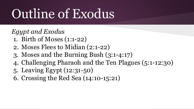 an overview of the book of exodus story of moses Add book of exodus images, videos and the book of exodus is a book in the old the israelites leaving slavery and bondage in egypt and traveling with moses to.