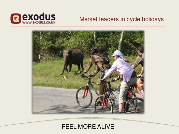 Market leaders in cycle holidaysFEEL MORE ALIVE!