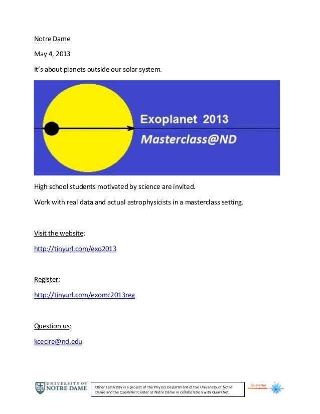 Notre DameMay 4, 2013It's about planets outside our solar system.High school students motivated by science are invited.Wor...