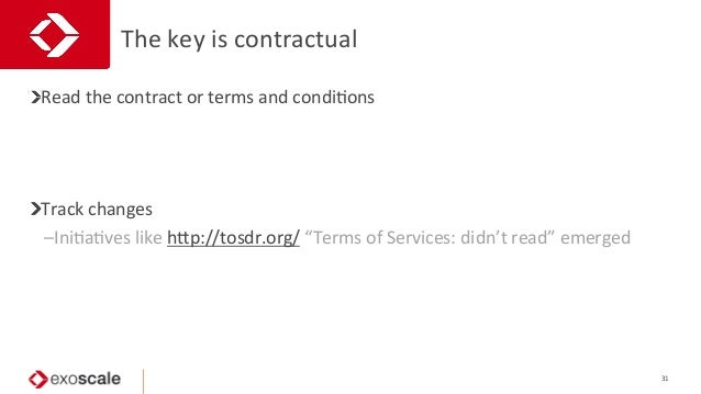 The  key  is  contractual   31   Read  the  contract  or  terms  and  condiJons   Track  chang...