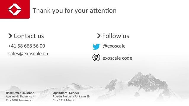 Thank  you  for  your  aoenJon     Contact  us   +41  58  668  56  00   sales@exoscale.ch   ...