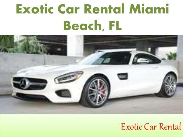 Exotic Car Rental Miami Beach Fl